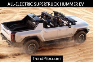 ALL-ELECTRIC SUPERTRUCK HUMMER EV
